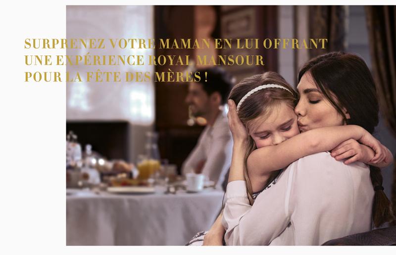 Surprenez votre maman en lui offrant une expérience Royal Mansour pour la fête des mères !